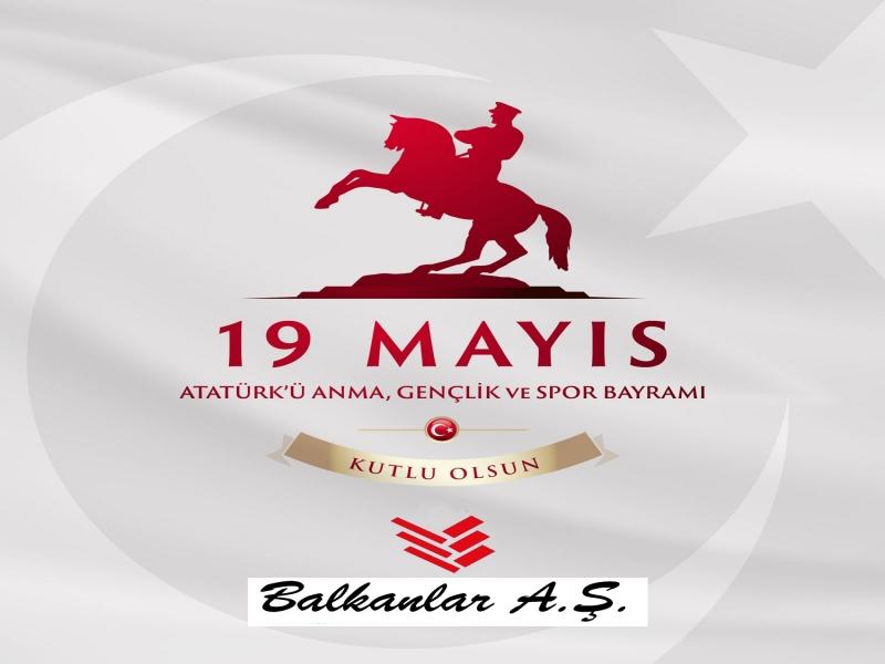 19 Mayıs Gençlik ve Spor Bayramımız Kutlu olsun